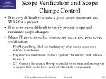 scope verification and scope change control