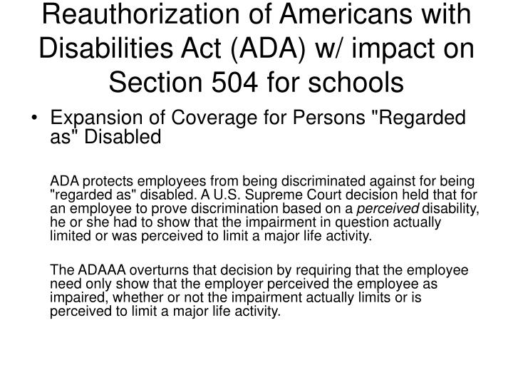 Reauthorization of Americans with Disabilities Act (ADA) w/ impact on Section 504 for schools