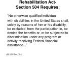 rehabilitation act section 504 requires