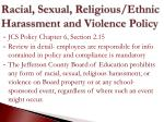 racial sexual religious ethnic harassment and violence policy