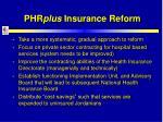 phr plus insurance reform