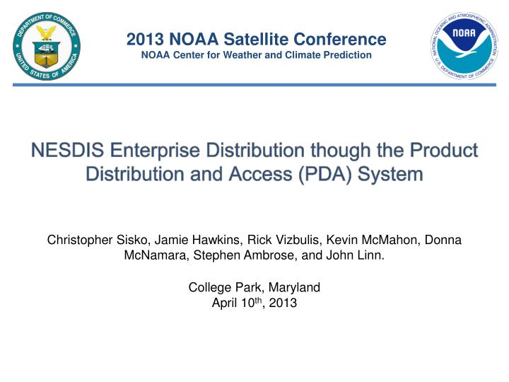 nesdis enterprise distribution though the product distribution and access pda system n.