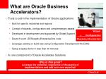 what are oracle business accelerators