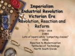 imperialism industrial revolution victorian era revolution reaction and reform