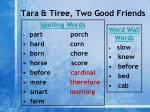 tara tiree two good friends11