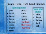 tara tiree two good friends2