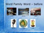 word family word before