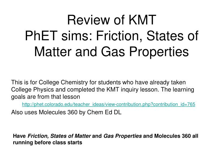 review of kmt phet sims friction states of matter and gas properties n.