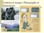 contrast of images photographs or illustrations