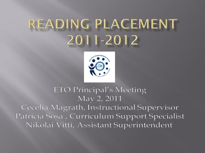 Reading placement