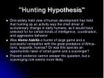 hunting hypothesis