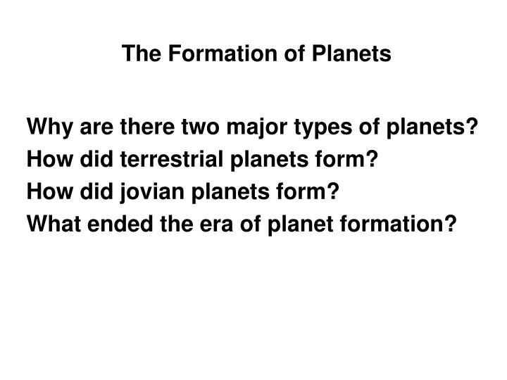 The Formation of Planets