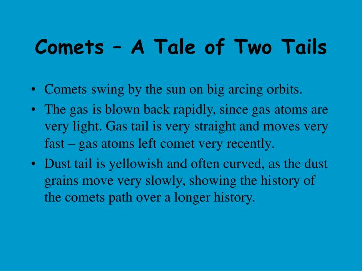 Comets – A Tale of Two Tails
