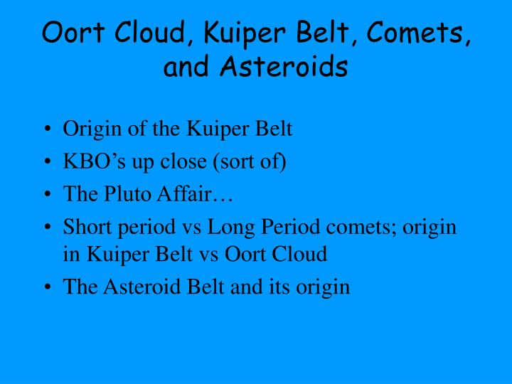 oort cloud kuiper belt comets and asteroids n.