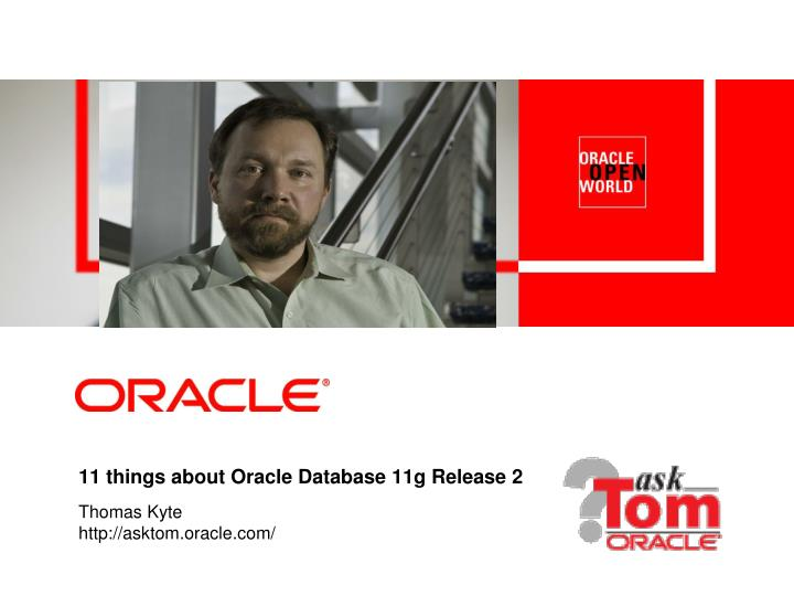 11 things about oracle database 11g release 2 n.