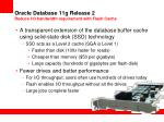 oracle database 11g release 2 reduce i o bandwidth requirement with flash cache