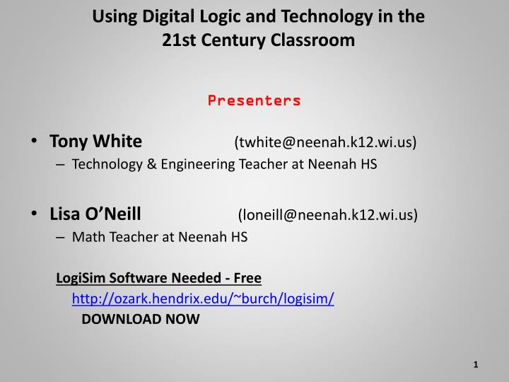 using digital logic and technology in the 21st century classroom n.