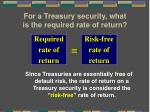 for a treasury security what is the required rate of return