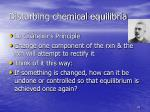 disturbing chemical equilibria