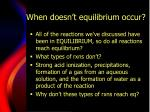 when doesn t equilibrium occur