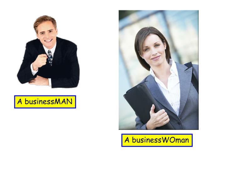 A businessMAN