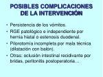 posibles complicaciones de la intervenci n