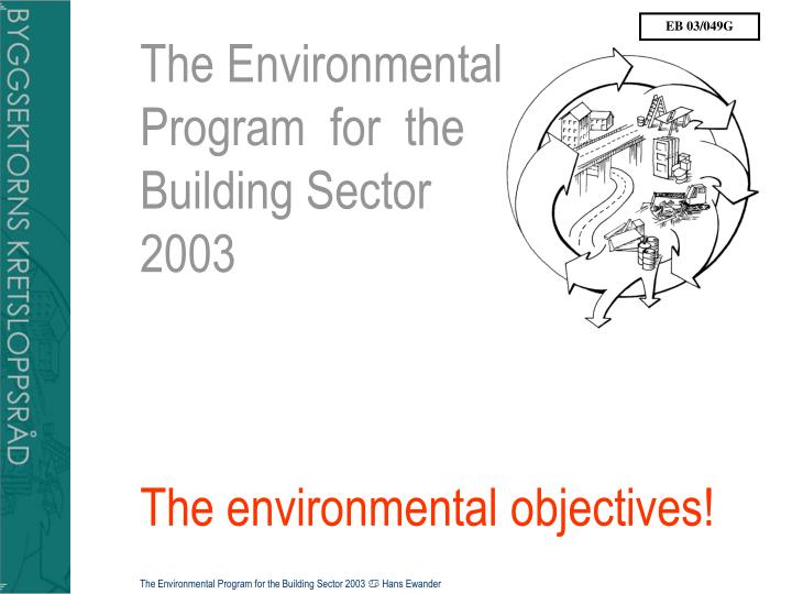 the environmental program for the building sector 2003 the environmental objectives n.