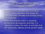 task e assess and manage professional growth