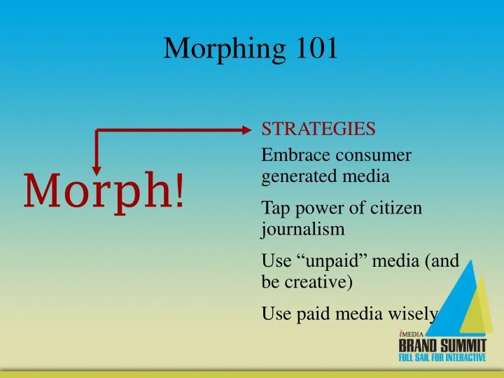 Morphing 101