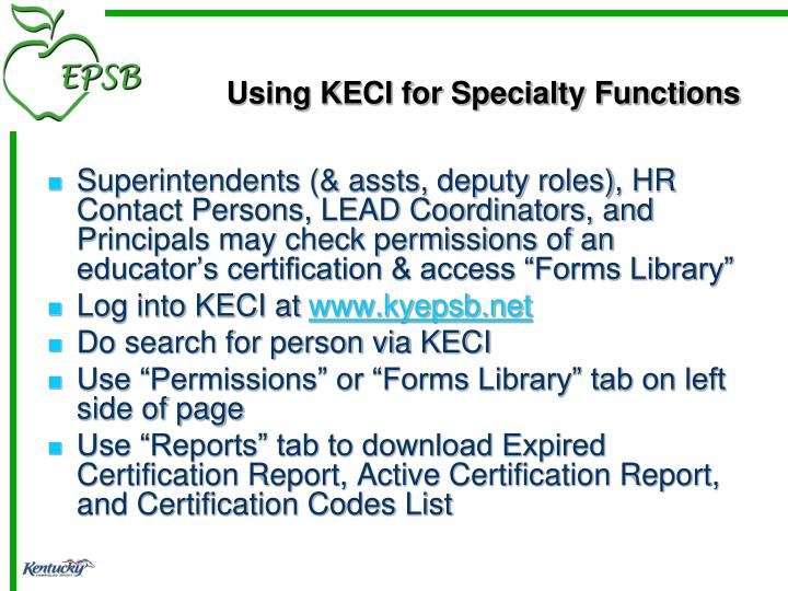 Using KECI for Specialty Functions