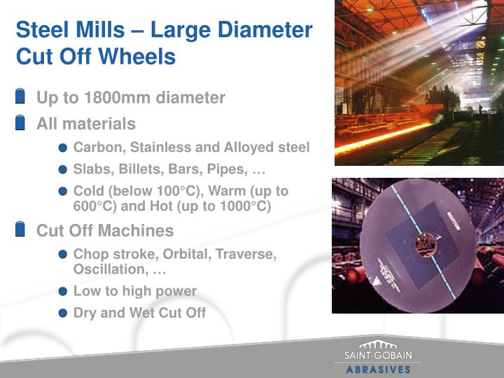 Steel Mills – Large Diameter