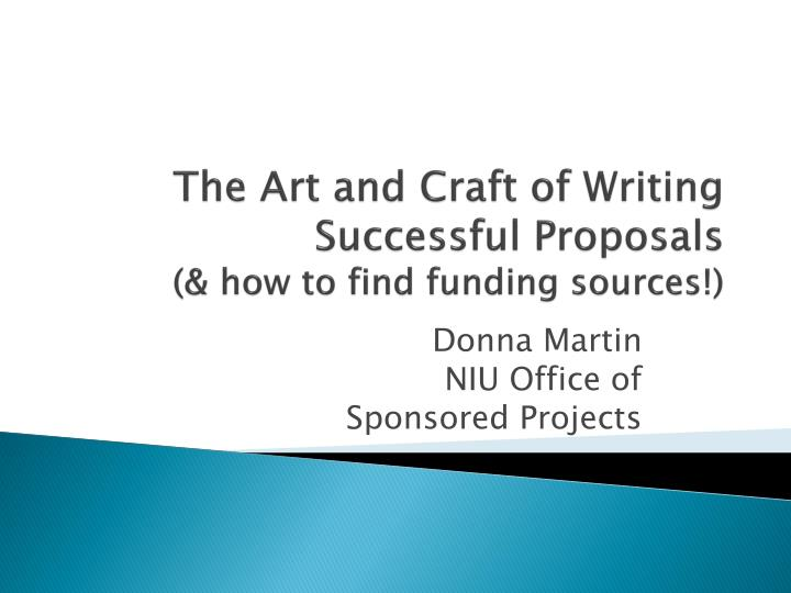 the art and craft of writing successful proposals how to find funding sources n.
