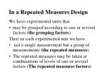 in a repeated measures design