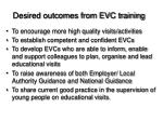 desired outcomes from evc training