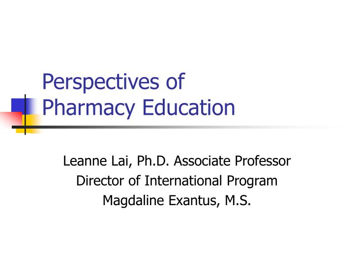 perspectives of pharmacy education n.