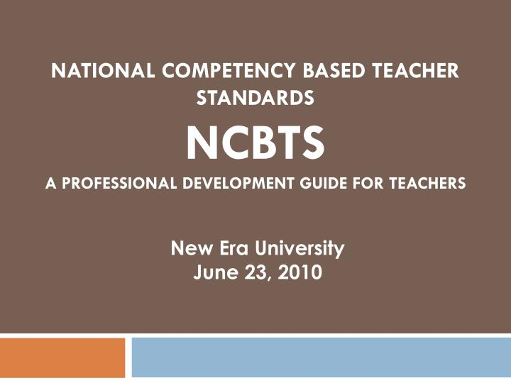 national competency based teacher standards ncbts a professional development guide for teachers n.