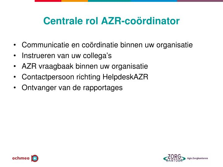 Centrale rol AZR-coördinator