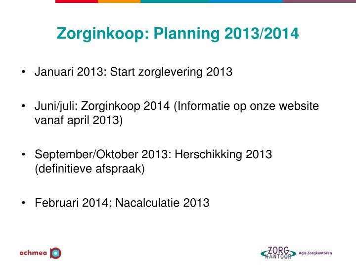 Zorginkoop: Planning 2013/2014