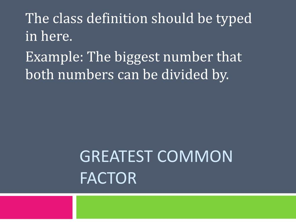 ppt - greatest common factor powerpoint presentation - id:6714335