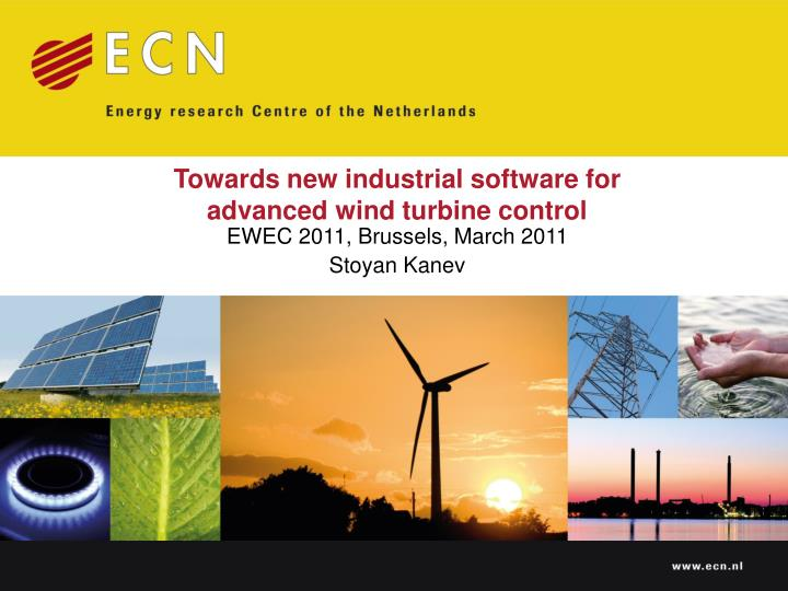 towards new industrial software for advanced wind turbine control n.