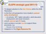 elgpn strategic goal 2011 12