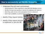 how to successfully sell mysql enterprise