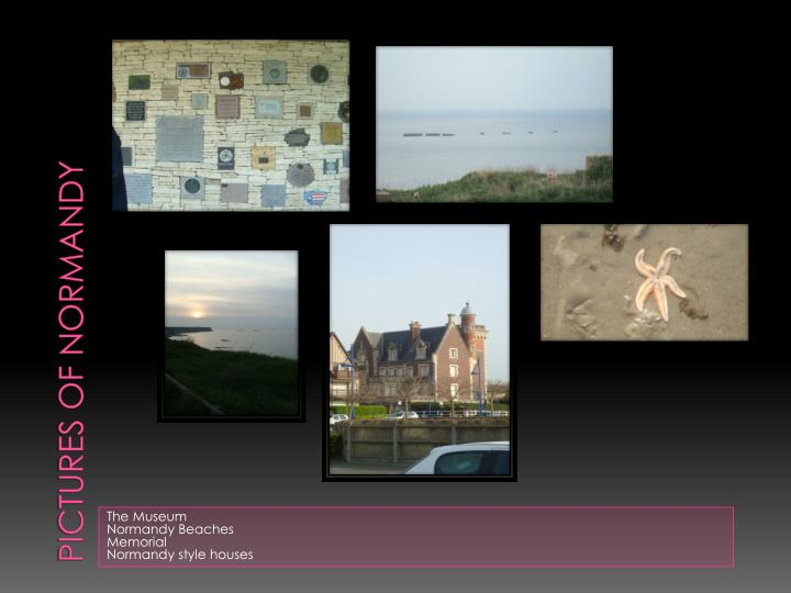 Pictures of Normandy