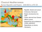 classical mediterranean roman republic and empire 250 bce to 475 ce