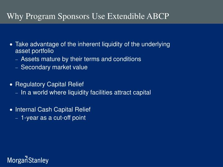 Why program sponsors use extendible abcp