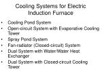 cooling systems for electric induction furnace