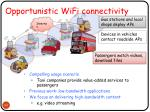 opportunistic wifi connectivity