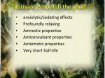 diprivan propofol the good