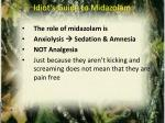 idiot s guide to midazolam