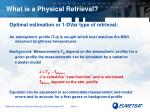 what is a physical retrieval